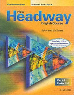 New Headway: Pre-Intermediate: Student's Book A