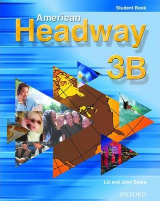 American Headway: Student Book B Level 3