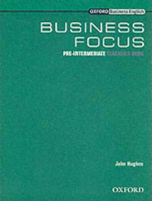 Business Focus Pre-Intermediate: Teacher's Book
