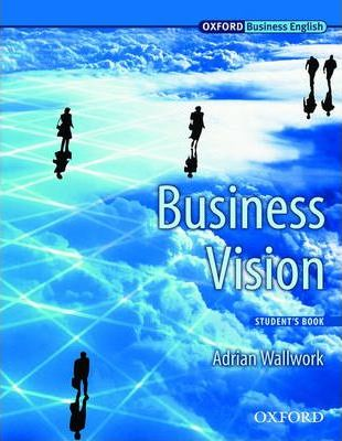 Business Vision: Student's Book: Student's Book