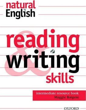 Natural English: Reading and Writing Skills Resource Book Intermediate level