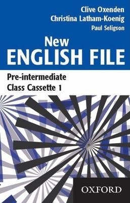New English File: Class Cassettes Pre-intermediate level