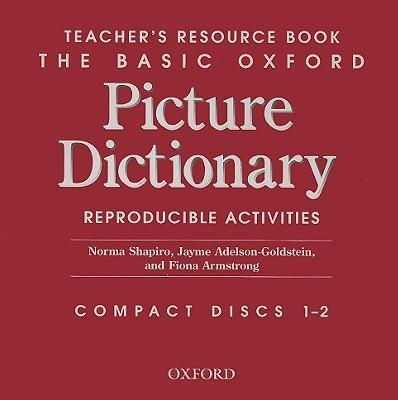 The Basic Oxford Picture Dictionary: Basic Oxford Picture Dictionary 2nd Edition Teacher's Resource Book CD