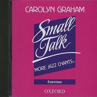 Small Talk: More Jazz Chants (R): Exercises Audio CD