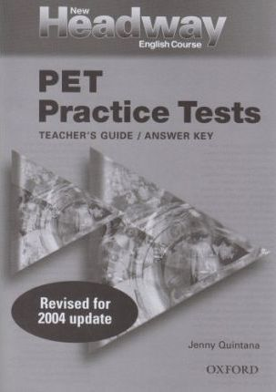 New Headway English Course: PET Practice Tests