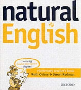 Natural English Elementary: Teacher's Book: Teacher's Book Elementary level