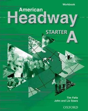 American Headway: Workbook A Starter level