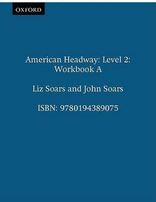 American Headway: Workbook A Level 2