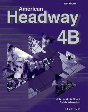 American Headway: Workbook B Level 4