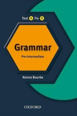 Test it, Fix it - Grammar: Pre-intermediate level