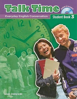 Talk Time 3: Student Book with Audio CD