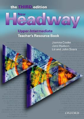 New Headway: Upper-Intermediate: Teacher's Resource Book: New Headway: Upper-Intermediate Third Edition: Teacher's Resource Book Teacher's Resource Book Upper-intermediate level