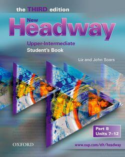 New Headway: Upper-Intermediate Third Edition: Student's Book B
