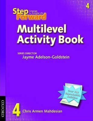 Step Forward 4: Multilevel Activity Book