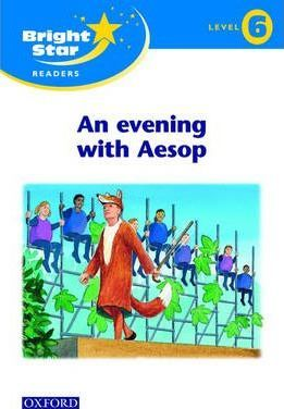Bright Star Reader 6: An Evening with Aesop