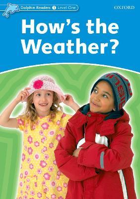 Dolphin Readers: Level 1: How's the Weather?