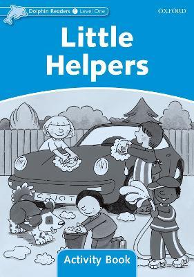 Dolphin Readers Level 1: Little Helpers Activity Book
