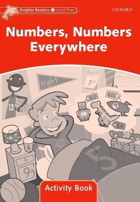 Dolphin Readers Level 2: Numbers, Numbers Everywhere Activity Book