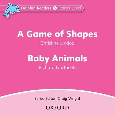 Dolphin Readers: Starter Level: A Game of Shapes & Baby Animals Audio CD