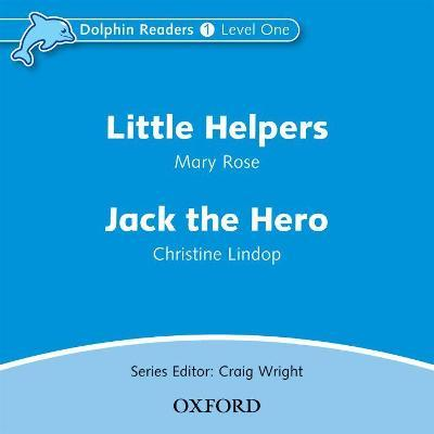 Dolphin Readers: Level 1: Little Helpers & Jack the Hero Audio CD