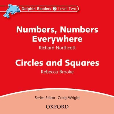 Dolphin Readers: Level 2: Numbers, Numbers Everywhere & Circles and Squares Audio CD