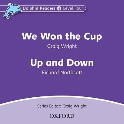 Dolphin Readers: Level 4: We Won the Cup & Up and Down Audio CD