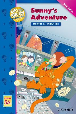 Up and Away Readers: Level 5: Sunny's Adventure