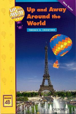 Up and Away Readers: Level 4: Up and Away Around the World