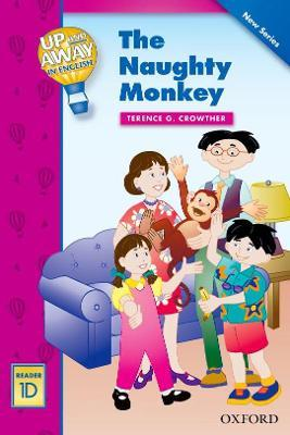 Up and Away Readers: Level 1: The Naughty Monkey