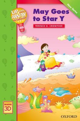 Up and Away Readers: Level 3: May Goes to Star Y