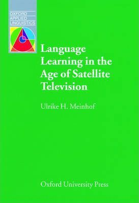 Language Learning in the Age of Satellite Television