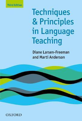 Techniques and Principles in Language Teaching (Third Edition)