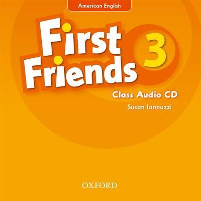 First Friends (American English): 3: Class Audio CD