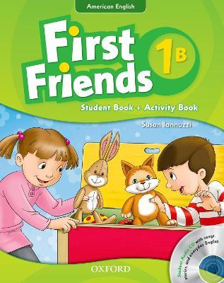 First Friends (American English): 1: Student Book/Workbook B and Audio CD Pack
