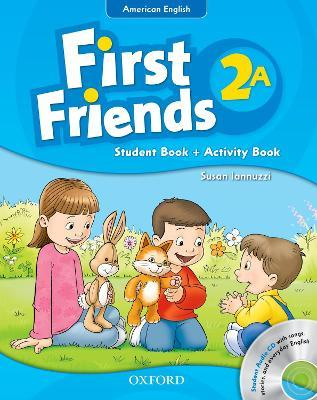 First Friends (American English): 2: Student Book/Workbook A and Audio CD Pack