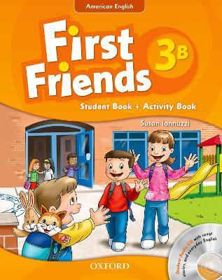 First Friends (American English): 3: Student Book/Workbook B and Audio CD Pack