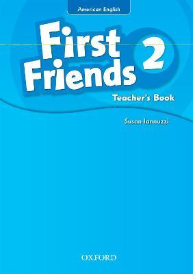 First Friends (American English): 2: Teacher's Book: 2