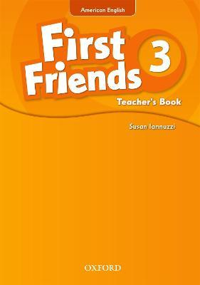 First Friends (American English): 3: Teacher's Book