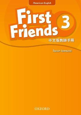 First Friends (American English): 3: Teacher's Book (Taiwanese)