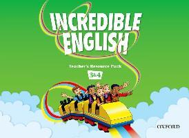 Incredible English: 3 & 4: Teacher's Resource Pack