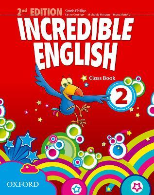 Incredible English: 2: Class Book
