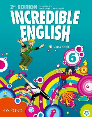 Incredible English: 6: Class Book