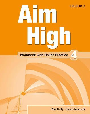 Aim High: Level 4: Workbook with Online Practice