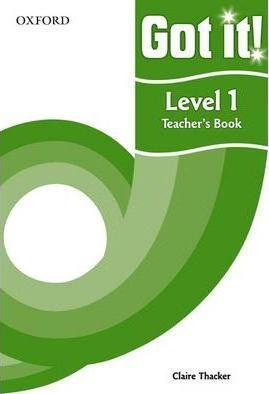 Got it! Level 1 Teacher's Book