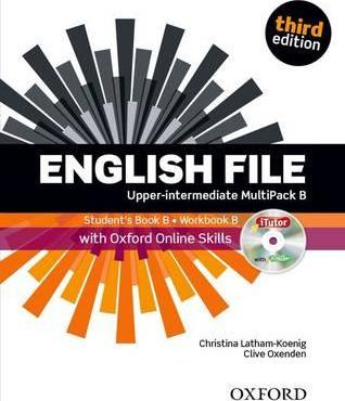 English File third edition: Upper-Intermediate: MultiPACK B with Oxford Online Skills