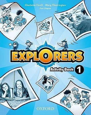 Explorers 1 Activity Book