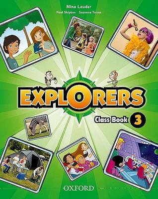 Explorers 3 Class Book + Songs CD