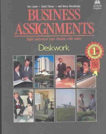 Business Assignments: Deskwork