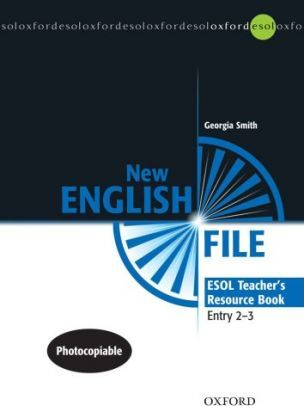 New English File ESOL Teacher's Resource Book Entry Level 2 - 3