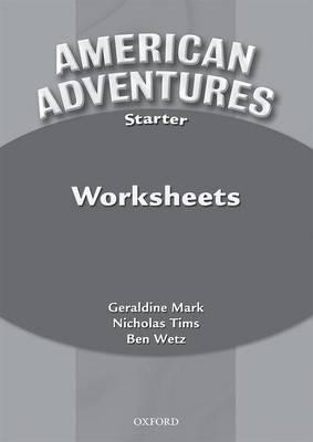 American Adventures Starter: Worksheets
